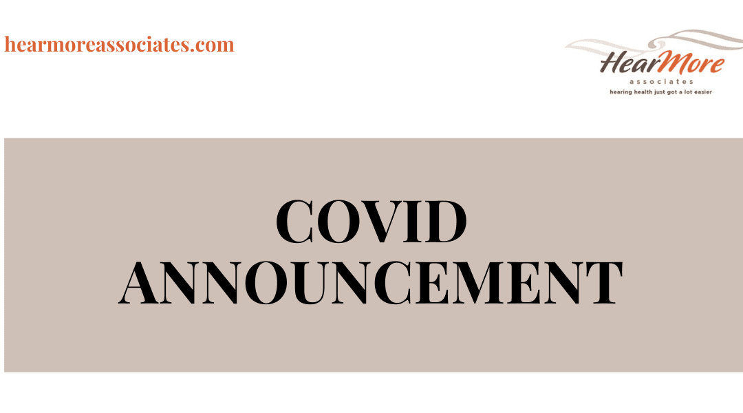Hear More Associates COVID-19 Announcement [March 18th, 2020]